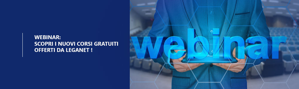 Corsi Webinar offerti da Leganet
