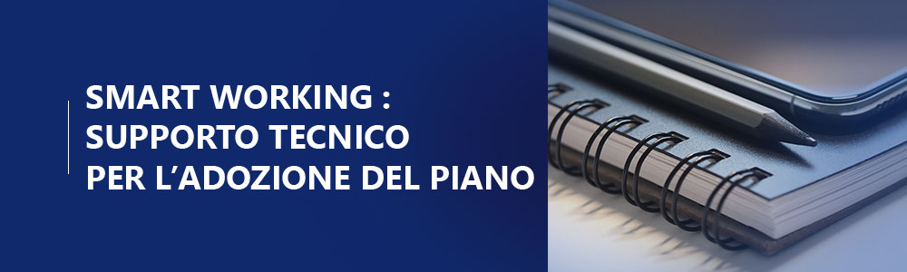 Smart Working supporto tecnico
